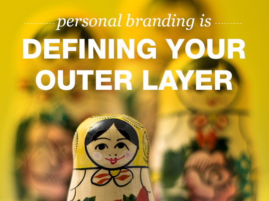 Personal Branding Outer Layer